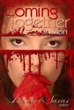 Coming Together: In Vein by Lisabet Sarai (Ed)