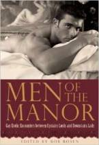 Men of the Manor: Erotic Encounters between Upstairs Lords and Downstairs Lads by Rob Rosen (Editor)