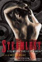 Steamlust: Steampunk Erotic Romance by Kristina Wright