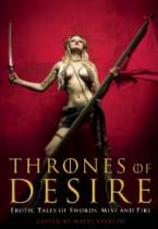 Thrones of Desire: Erotic Tales of Swords, Mist and Fire by Mitzi Szereto (Ed)