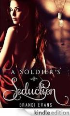 A Soldier's Seduction by Brandi Evans