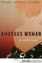 Amorous Woman by Donna George Storey
