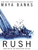 Rush (The Breathless Trilogy) by Maya Banks