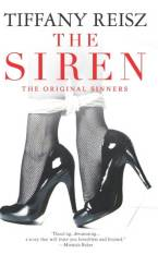 The Siren (The Original Sinners) by Tiffany Reisz
