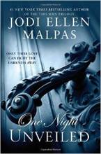 One Night: Unveiled by Jodi Ellen Malpas (The One Night Trilogy)