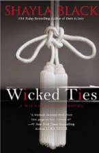 Wicked Ties (A Wicked Lovers Novel) by Shayla Black