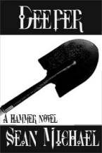 Deeper, a Hammer novel by Sean Michael