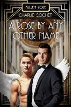 A Rose by Any Other Name by Charlie Cochet