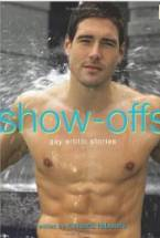 Show-Offs: Gay Erotic Stories by Richard Labonte (Ed)