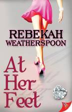 At Her Feet by Rebekah Weatherspoon