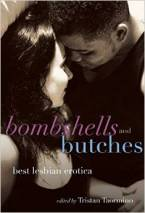Bombshells and Butches: Best Lesbian Erotica by Kathleen Warnock (Ed)