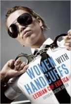 Women With Handcuffs: Lesbian Cop Erotica by Sacchi Green (Ed)