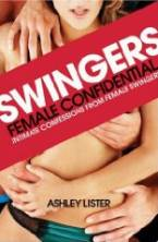 Swingers: Female Confidential