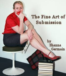 The Fine Art of Submission by Shanna Germain